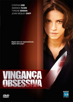 Filme Vingança Obsessiva DVDRip   Dual Audio   Legendado