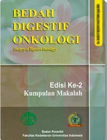 Buku Bedah Digestif Onkologi Edisi 2 by Dukut Respati