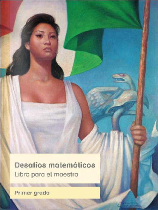 Consultar Libro de Desafíos Matemáticos para el Maestro de Primer Grado 2014 - 2015