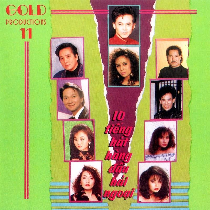 Gold Productions CD011 – 10 Tiếng Hát Hàng Đầu Hải Ngoại (NRG)