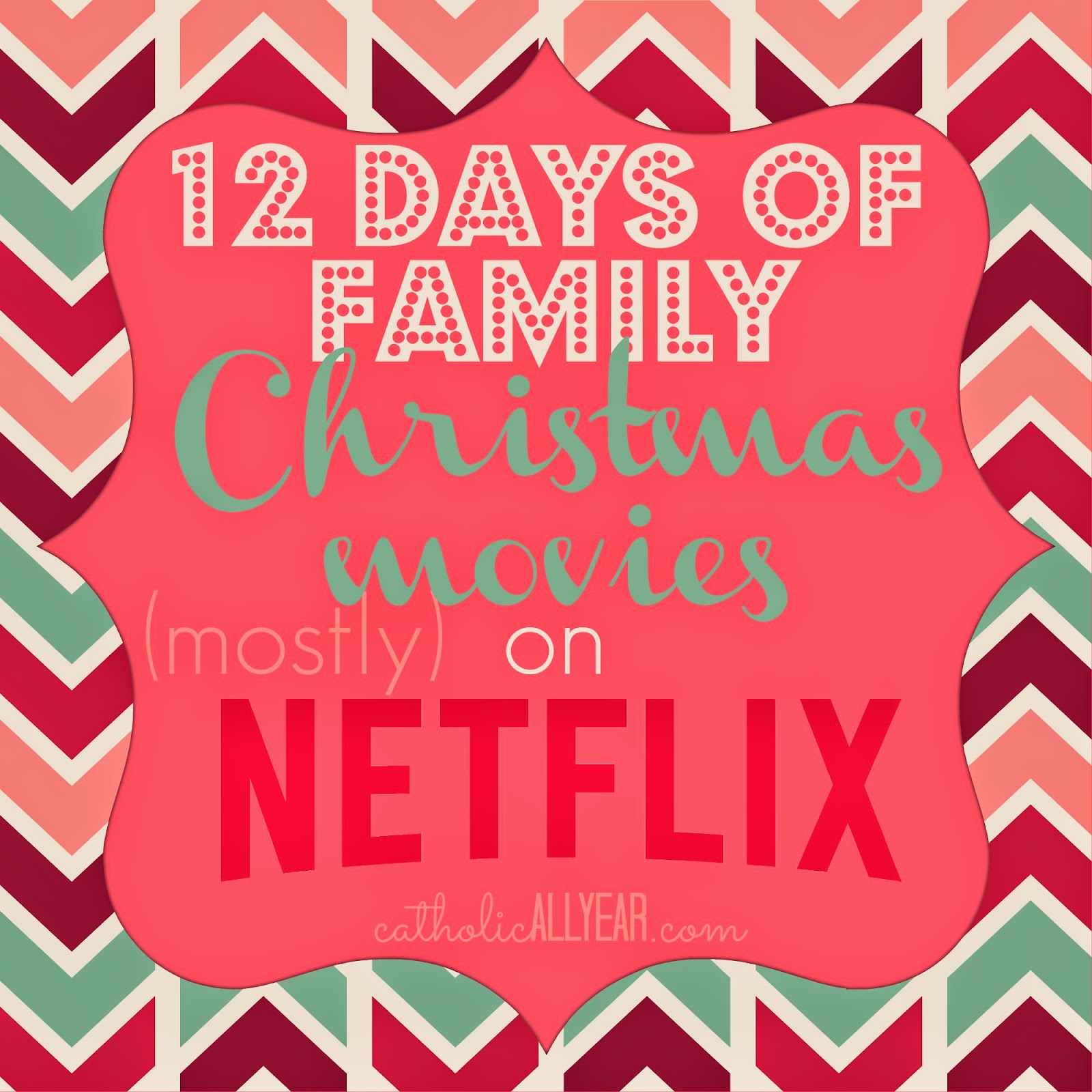 12 Days of Family Christmas Movies -mostly- on Netflix Streaming ...