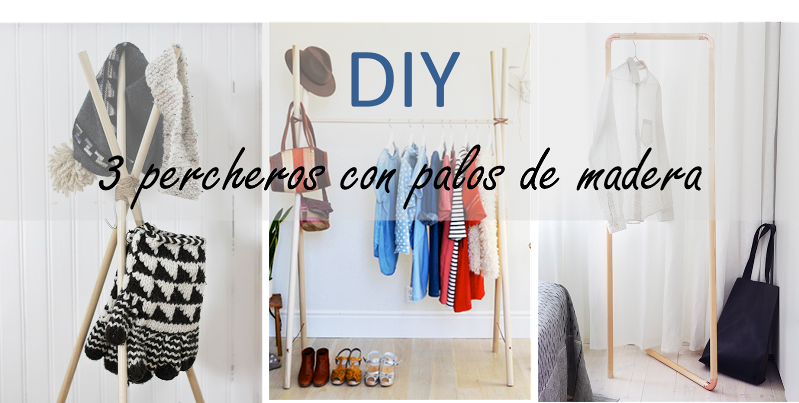 Decoraci n f cil diy 3 percheros low cost con palos de for Como hacer un perchero de pared