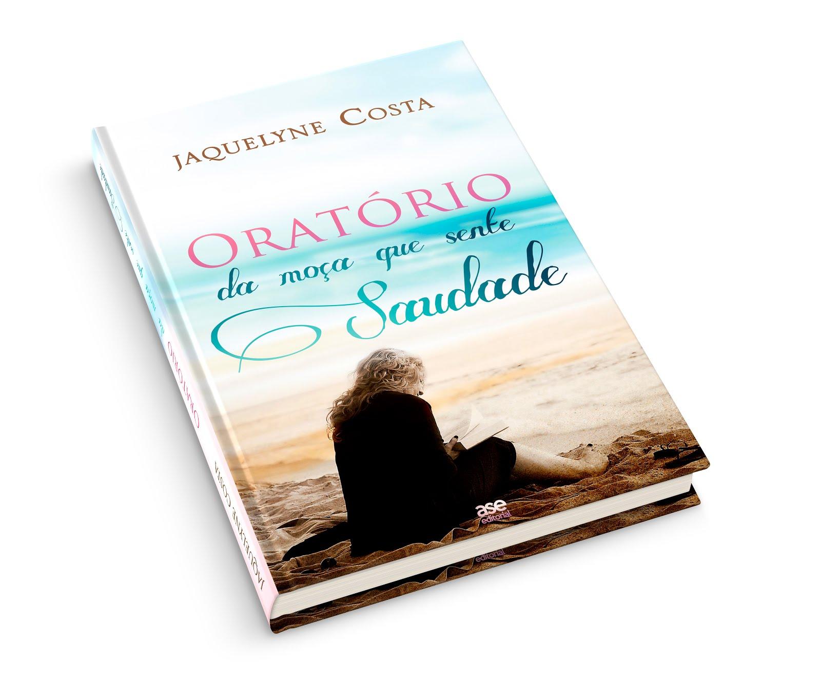 """Versão impressa esgotada! - """"Oratório da moça que sente saudade"""" por Jaquelyne Costa"""