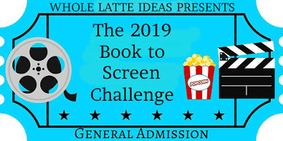 The 2019 Book to Screen Challenge