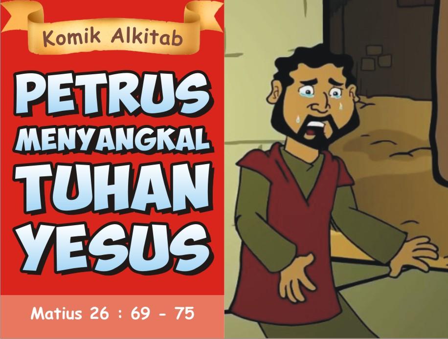 Petrus Menyangkal Tuhan Yesus