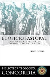 EL OFICIO PASTORAL – SERGIO FRITZLER