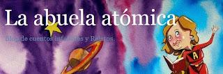 http://laabuelaatomica.blogspot.com.es/