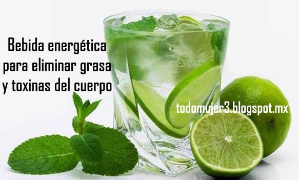 Todo mujer bebida energetica para eliminar grasa y for Como mantener libres de toxinas