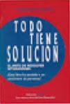 TODO TIENE SOLUCIÓN