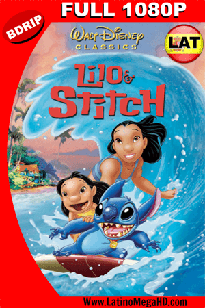 Lilo & Stitch (2002) Latino Full HD BDRIP 1080p ()