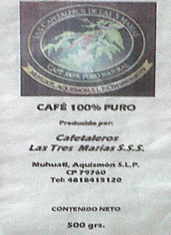 Café Las Tres Marías / Aquismón, SLP