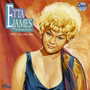 Etta James - The Sweetest Peaches