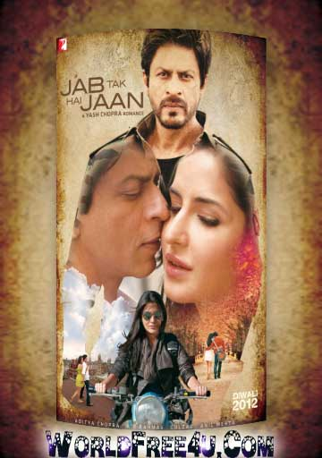 Poster Of Bollywood Movie Jab Tak Hai Jaan (2012) 300MB Compressed Small Size Pc Movie Free Download worldfree4u.com