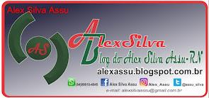 Blog Alex Silva - Assú/RN