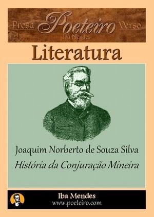 Historia da Conjuracao Mineira -  Joaquim Norberto de Souza Silva - Iba Mendes