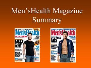 MEN'S HEALTH MAGAZINE MONTHLY SUMMARY