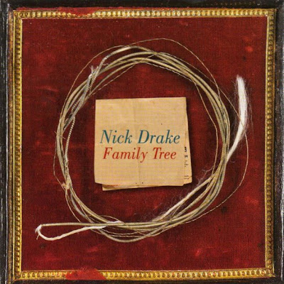 Nick Drake - Family Tree 2007 (UK, Folk-Rock)