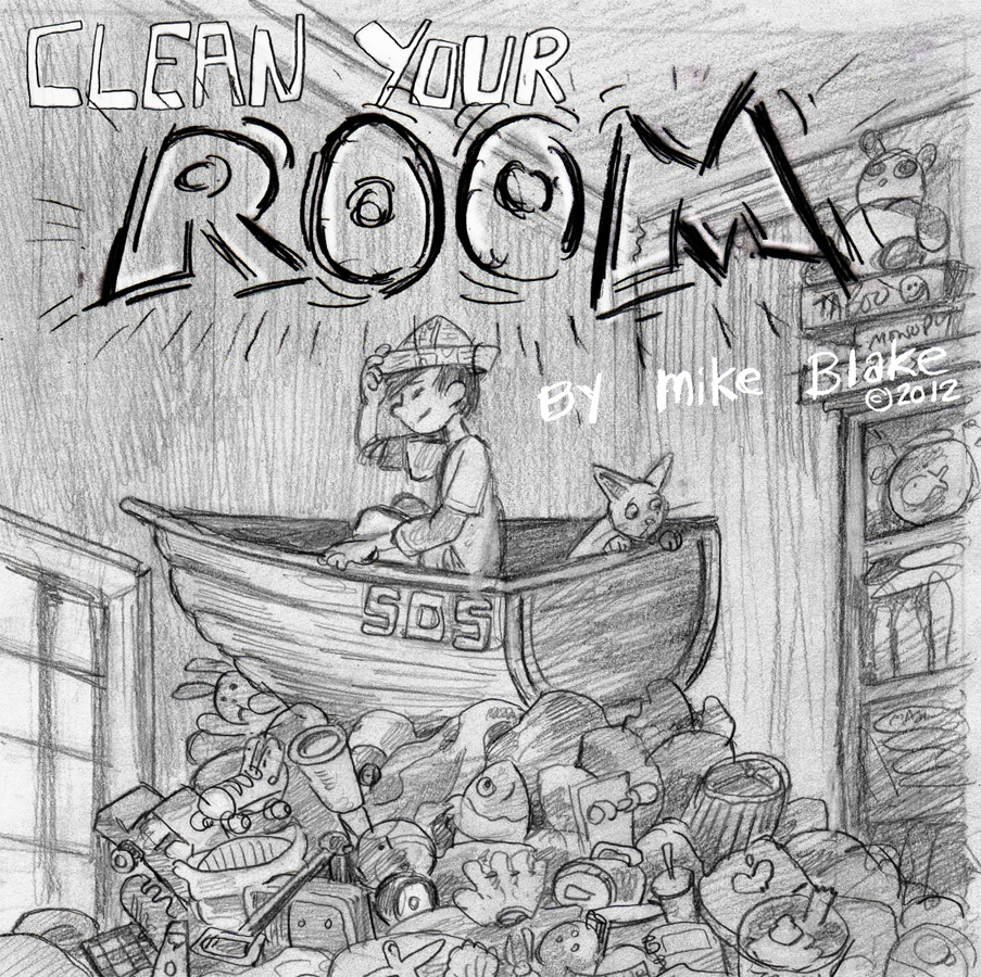 Mike Blake Illustration Pbm Day 8 Clean Your Room