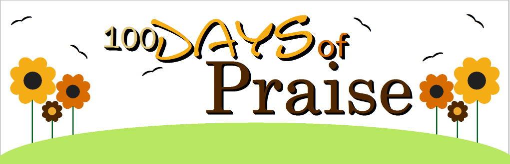 100 Days of Praise