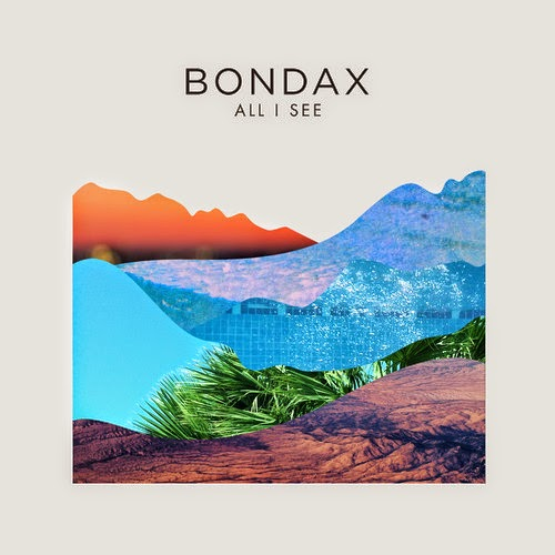 Bondax - All I See