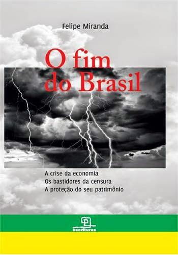 LIVRO - O FIM DO BRASIL