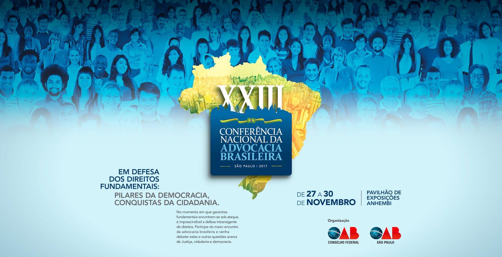 XIII CONFERÊNCIA NACIONAL DOS ADVOGACIA BRASILEIRA