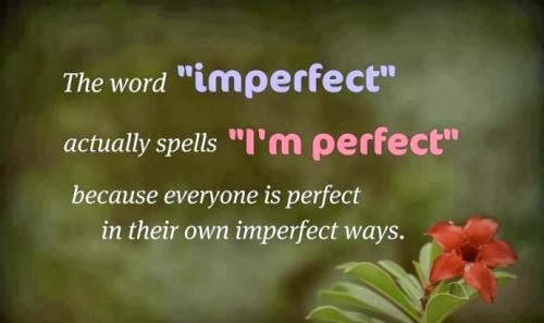 imperfect, i'm perfect
