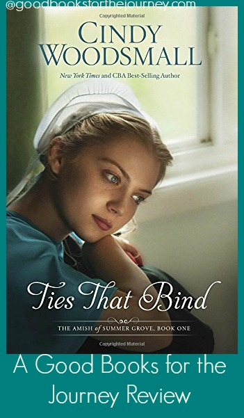 Review of Amish fiction-Ties That Bind- by Cindy Woodsmall