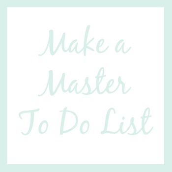 Make a master to do list | How I'm Organizing My Life This Year
