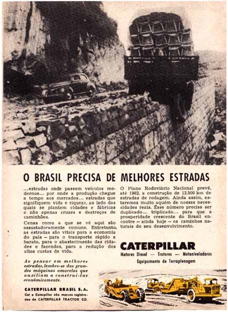 Propaganda dos anos 50 das máquinas Caterpilar. Um cenário dos problemas das estradas em décadas passadas.