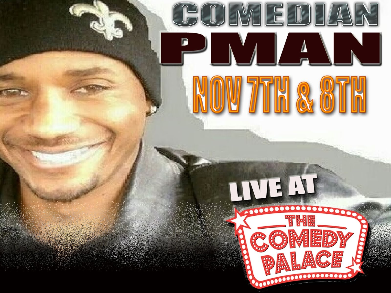 PMan Headlining at the Comedy Palace
