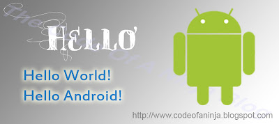 Step by Step HelloAndroid Tutorial
