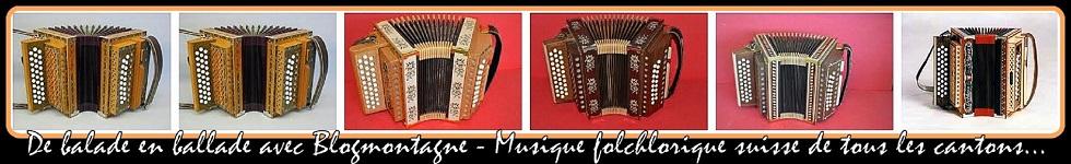 ♫  De balades ... en ballade avec Blogmontagne dédié essentiellement à l'accordéon Örgeli ~