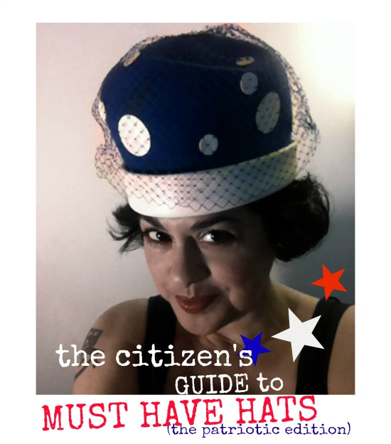 THE CITIZEN ROSEBUD: MUST HAVE HATS: hat attack (the ...