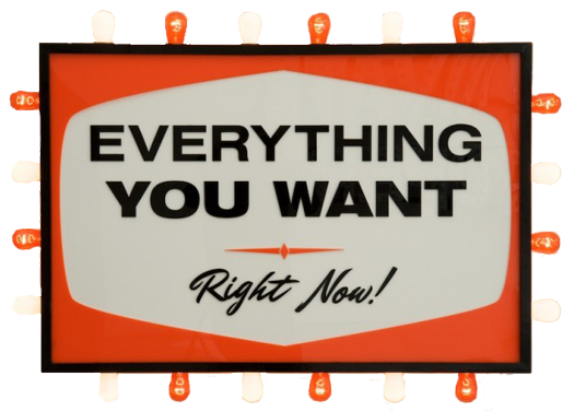 Everything You Want Right Now light box art by Steve Lambert
