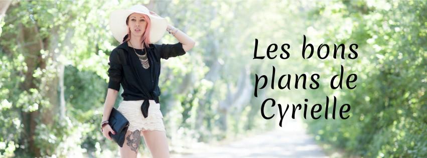 Les bons plans de Cyrielle