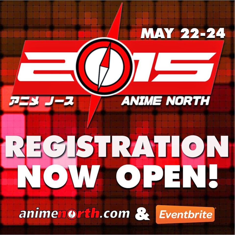 Anime North 2015 – Pre-Reg Now Open!