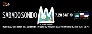 SABADO SONIDO @ Mercedes-Benz Connection, Roppongi