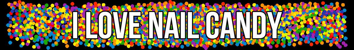 I Love Nail Candy
