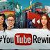 Youtube-ն ամփոփել է տարին և ներկայացրել է հերթական Youtube Rewind տեսահոլովակը