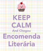 http://thebestwordsbr.blogspot.com.br/2014/08/keep-calm-and-encomendaliteraria.html