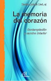 LA MEMORIA DEL CORAZÓN de Xavier Quinzá Lleó, sj