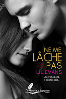 http://lesreinesdelanuit.blogspot.fr/2015/12/ne-me-lache-pas-de-lil-evans.html