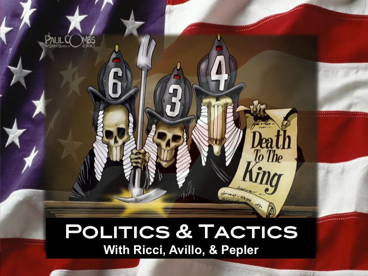 Politics and Tactics with Frank Ricci, Anthony Avillo and Chris Pepler
