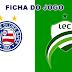 Ficha do jogo: Bahia 3x1 Luverdense | Copa do Brasil 2015 - 2ª fase