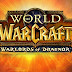 Warlords of Draenor to Deliver Graphics Upgrade