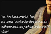 Famous Rumi Love Quotes: Come, seek, for search is the foundation of . rumi love quotes