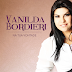 Confira o preview do novo CD de Vanilda Bordieri