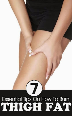 7 Essential Tips On How To Burn Thigh Fat