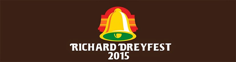 RICHARD DREYFEST